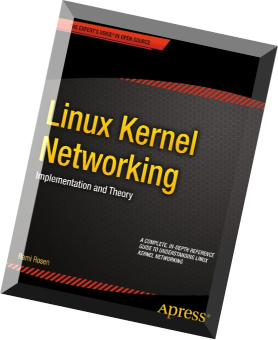 linux kernel networking by rami rosen