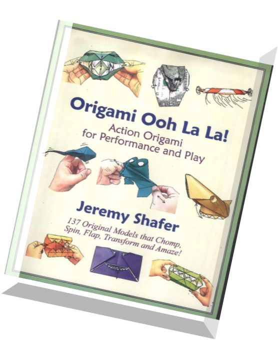Download Origami Ooh La La Action Origami For Performance And Play