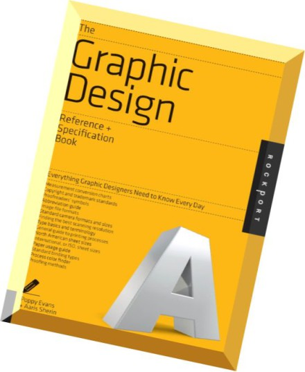 Download The Graphic Design Reference Specification Book Everything Graphic Designers Need To