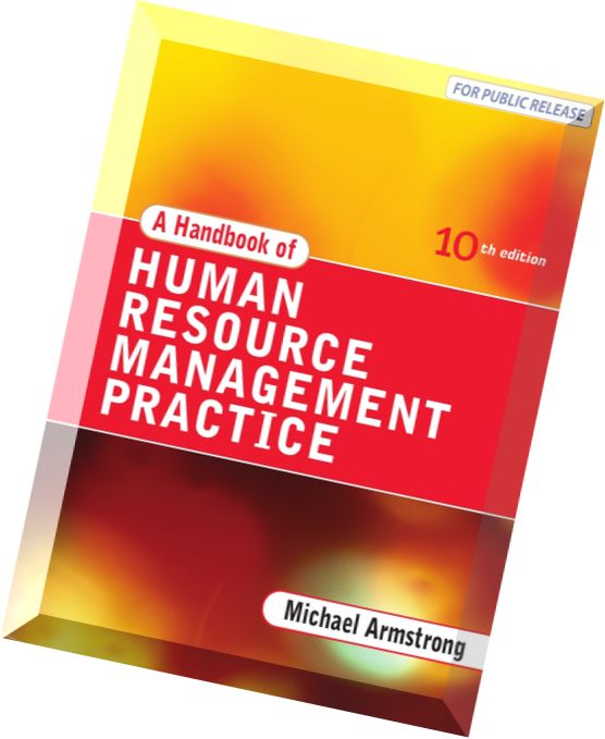 the practice of human resource management Introduction: 2 human resource management defined: 3 the historical development of human resource management: 3 the welfare tradition: 4 scientific management: 4 the behavioural science the influence of culture on human resource management processes and practices.