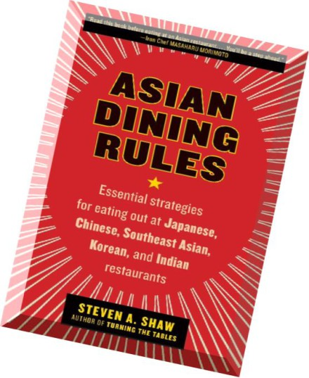 Download Steven A Shaw Asian Dining Rules Essential border=