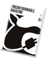 L'incontournable Magazine N 1 - Janvier-Fevrier 2013