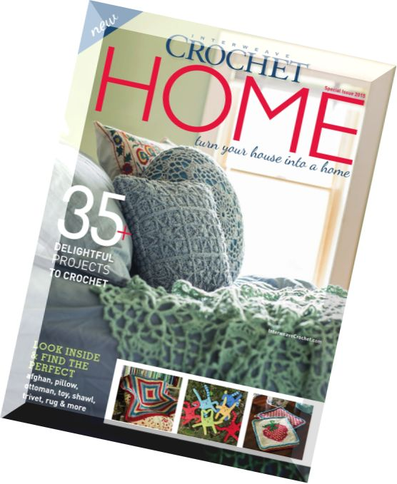 Download Interweave Crochet Home 2015 - PDF Magazine