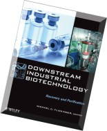 Downstream Industrial Biotechnology Recovery and Purification