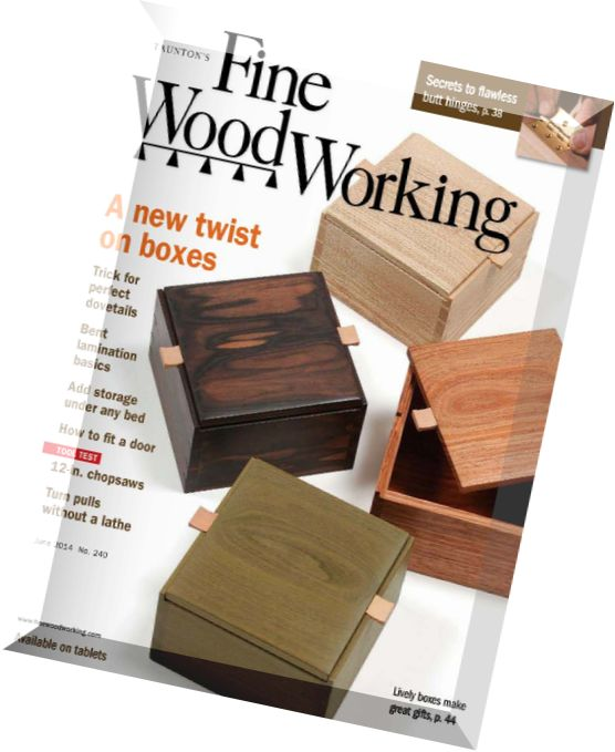 Download Fine Woodworking Issue 240 – May-June 2014 - PDF Magazine