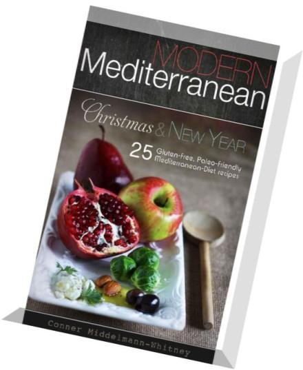 Mediterranean Style Diet Recipes: Download Modern Mediterranean Christmas And New Year 25