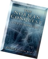 The Norman Conquest A New Introduction
