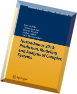 Nostradamus 2013 - Prediction, Modeling and Analysis of Complex Systems