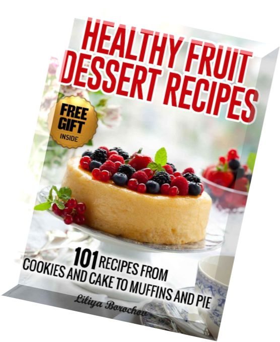healthy boiled fruit cake recipe healthy fruit dessert recipes