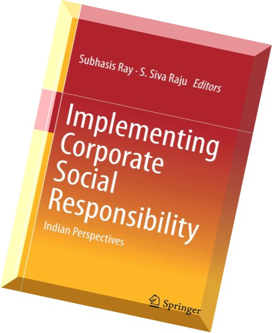 csr an indian perspective Corporate social responsibility: global perspective, competitiveness, social entrepreneurship & innovation by: er manoj joshi.