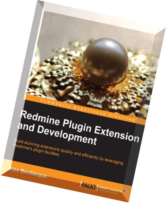 Download Redmine Plugin Extension and Development - PDF Magazine