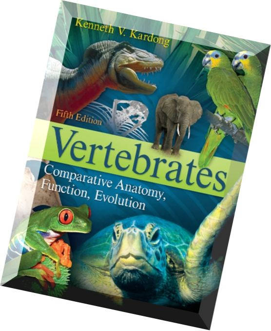 Functional Anatomy Of The Vertebrates An Evolutionary Perspective