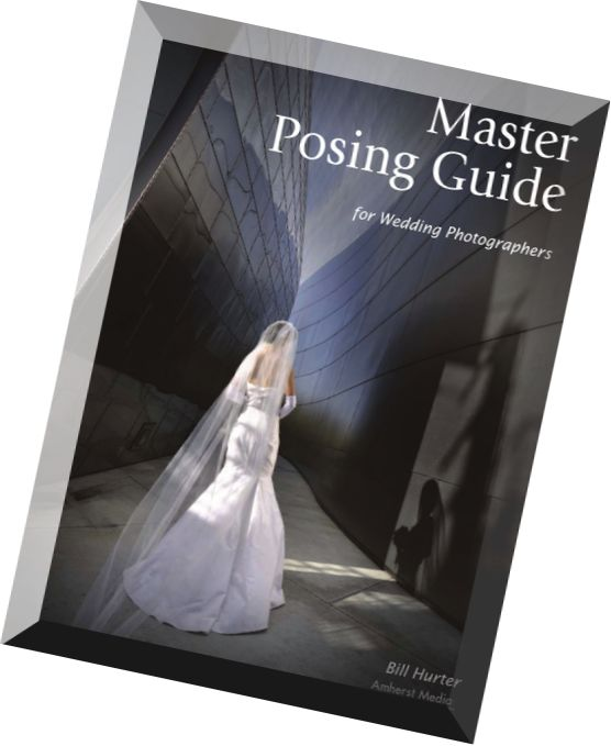 Wedding Photography Guide Pdf: Master Posing Guide For Wedding