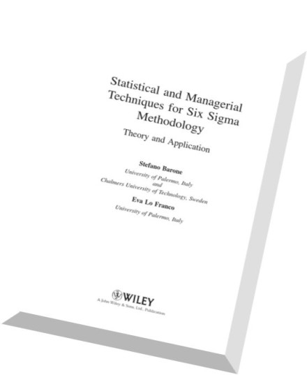 applying business theories and techniques to Statistical decision theory: concepts, methods and applications (special topics in probabilistic graphical models) first complete draft november 30, 2003.