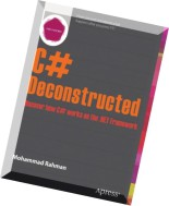 C Deconstructed Discover How C Works on the .Net Framework