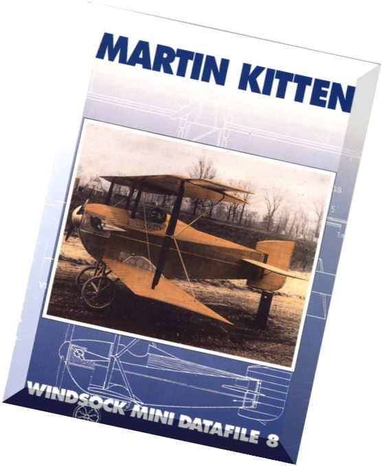 MARTIN KITTEN - WINDSOCK MINI DATAFILE 8 - ALBATROS PRODUCTIONS
