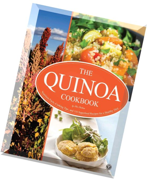Healthy Recipes Cooking Tips: Download The Quinoa Cookbook Nutrition Facts, Cooking Tips
