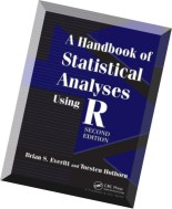A Handbook of Statistical Analyses Using R, Second Edition