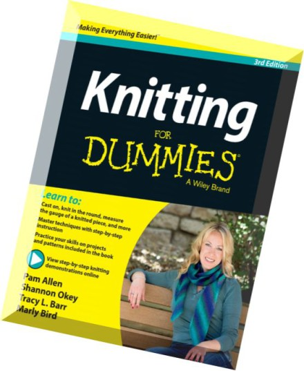 Knitting Patterns For Dummies : Download Knitting For Dummies, 3 edition - PDF Magazine