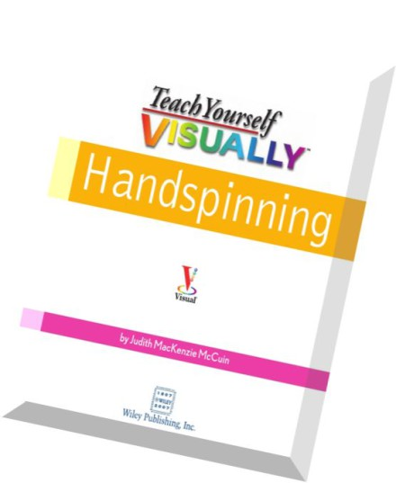 Download Teach Yourself Visually Handspinning Pdf Magazine
