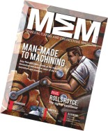 Manufacturing and Engineering Magazine - Issue 412, 2014