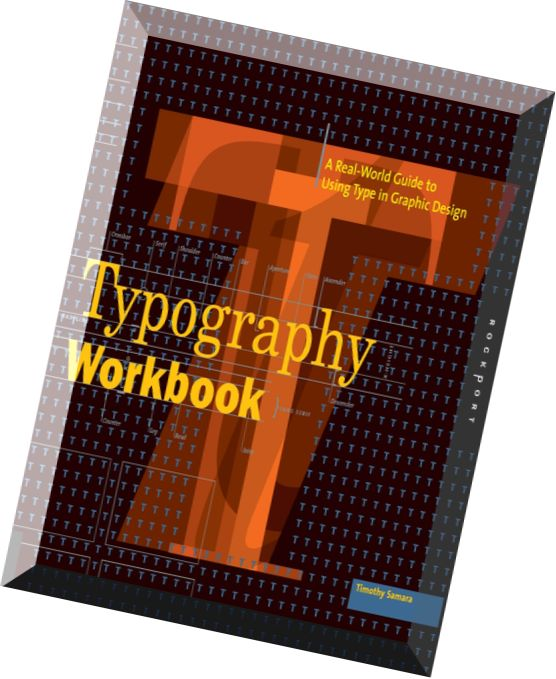 download timothy samara typography workbook a real world guide to using type in graphic
