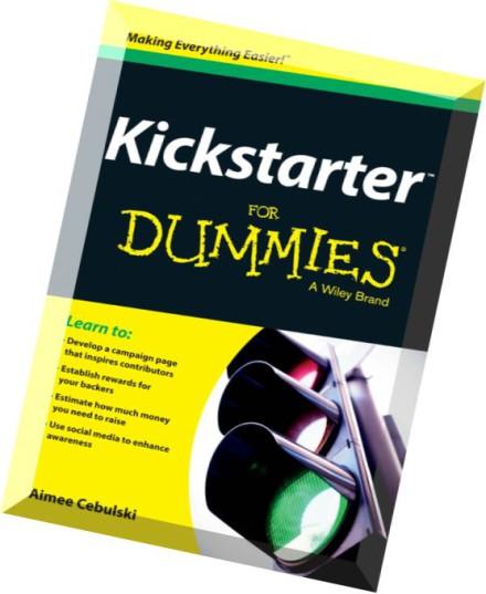 Download Kickstarter For Dummies Pdf Magazine