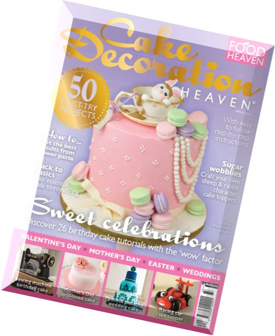 Download Cake Decoration Heaven   Spring 2015 - PDF Magazine