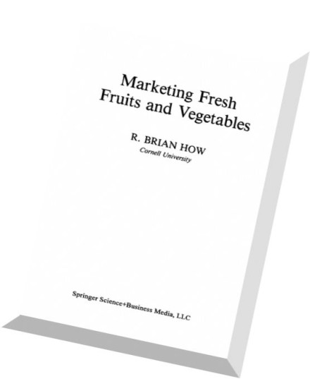 fruits and vegetables marketing plan Of fruits and vegetable products both fresh and processed within the domestic  markets furthermore, the potentials for developing an export market in australia .