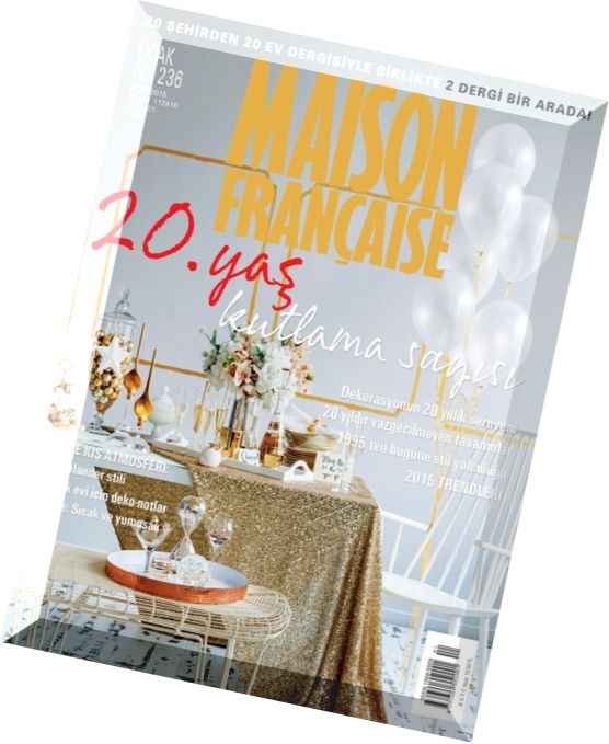 Download maison francaise turkey january 2015 pdf magazine for Magazine maison francaise