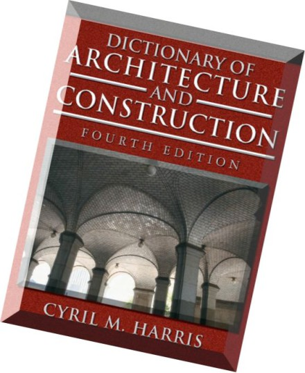 Download dictionary of architecture and construction pdf for Construction dictionary
