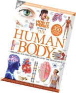 How It Works Book of The Human Body 3rd Revised Edition 2015