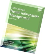 Case Studies for Health Information Management by Patricia Schnering, Nanette B. Sayles, Charlotte M