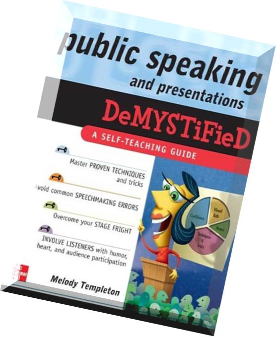 http://www.pdfmagaz.in/wp-content/uploads/2015/02/17/public-speaking-and-presentations-demystified/Public-Speaking-and-Presentations-Demystified.jpg