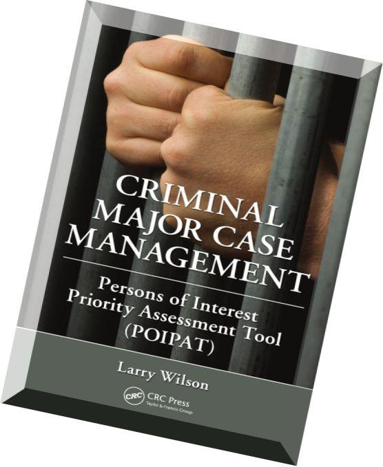Case management for criminal justicr