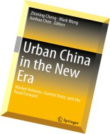 Urban China in the New Era Market Reforms, Current State, and the Road Forward