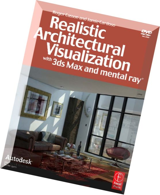 Ds Max Design Architectural Visualization For Intermediate Users
