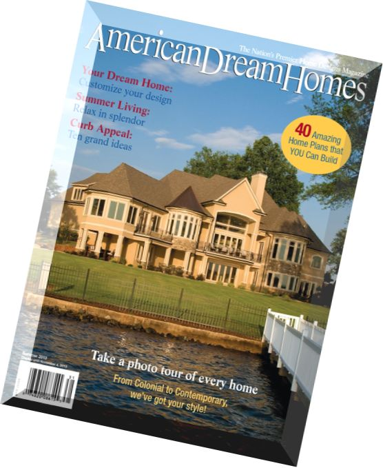 Download american dream homes magazine summer 2013 pdf for Dream homes magazine