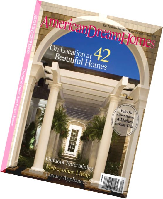 Download american dream homes magazine 2011 edition pdf for Dream homes magazine