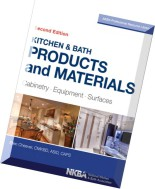 Kitchen & bath products and materials  cabinetry, equipment, surfaces, 2nd edition