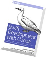 Swift Development with Cocoa- Developing for the Mac and iOS App Stores