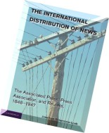 The International Distribution of News The Associated Press, Press Association, and Reuters, 1848-1947