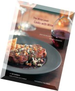 The Wine Lover Cooks with Wine Great Recipes for the Essential Ingredient