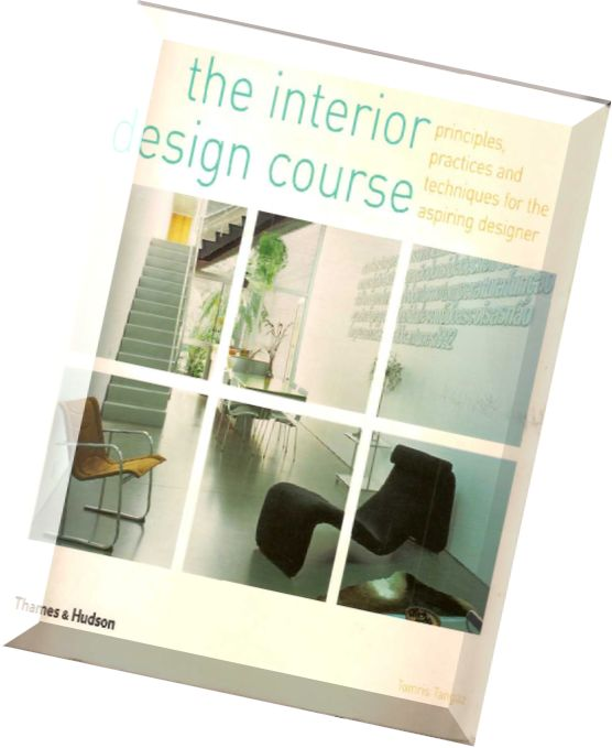 Download The Interior Design Course Principles Practices And Techniques For The Aspiring