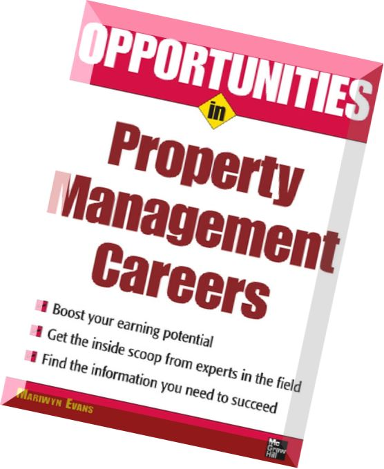 Manage Your Opportunities Be: Download Opportunities In Property Management Careers By
