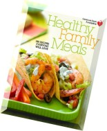 American Heart Association Healthy Family Me 150 Recipes Everyone Will Love