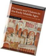 Dreams and Visions in the Early Middle Ages The Reception and Use of Patristic Ideas, 400-900