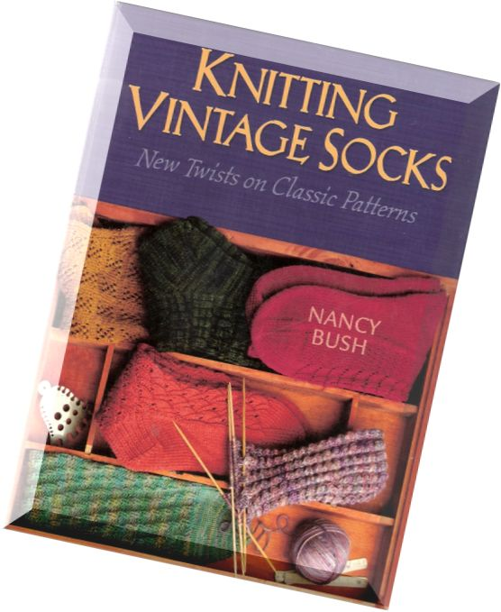 Knitting Nancy Vintage : Download knitting vintage socks nancy bush pdf magazine