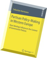 Partisan Policy-Making in Western Europe How Ideology Influences the Content of Government Policies