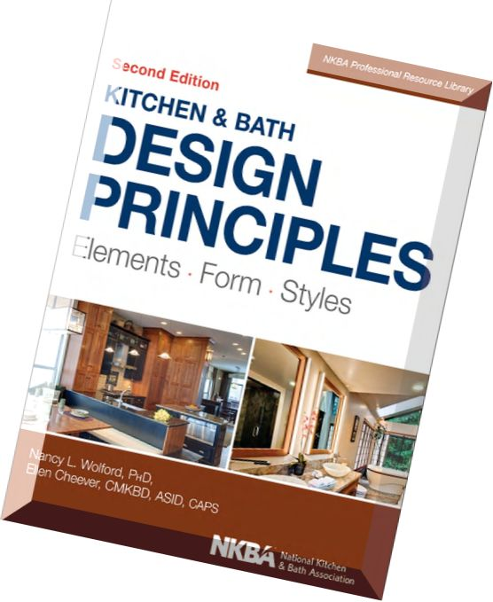 Download Kitchen And Bath Design Principles Elements Form Styles 2nd Edition Pdf Magazine
